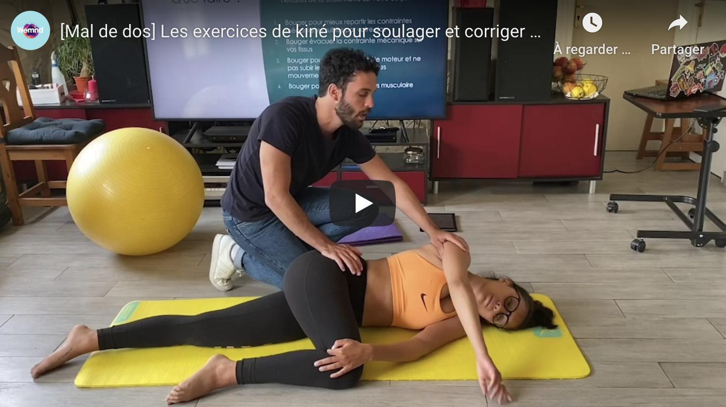 Mal De Dos Les Exercices Kine Pour Soulager Et Corriger Votre Posture